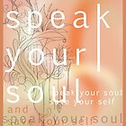 Speak your soul by terusaru