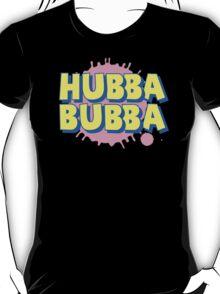 HUBBA BUBBA T-Shirt