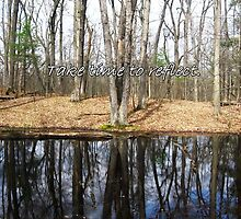 Take time to reflect by Greeting Cards by Tracy DeVore