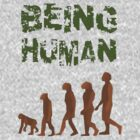 Being Human - Devolution by taiche