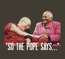 So the Pope Says... by usingbigwords