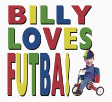 Billy Loves Futba! by ScottishFitba