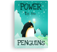 Power to the Penguins Canvas Print