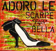 Italian shoe love by Barbara Cannon  ART.. AKA Barbieville