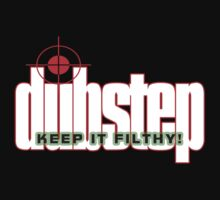 Keep it FILTHY! by DUBOh10