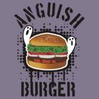 Anguish Burger by idolminds