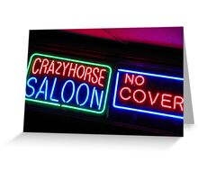 Crazy Horse Saloon Greeting Card