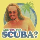 Are you for scuba? by pixelpoetry