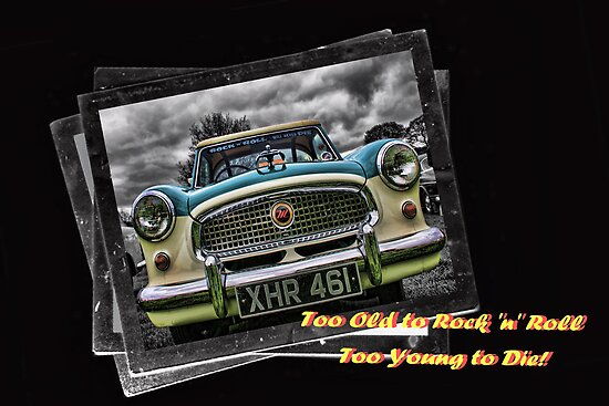 Too Old To Rock & Roll .... Too Young To Die by riotphoto
