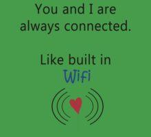 Built In Wifi by DesignBakery
