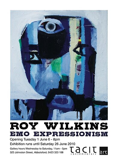 Exhibition opening Melbourne, Tuesday 1 June by Roy B Wilkins