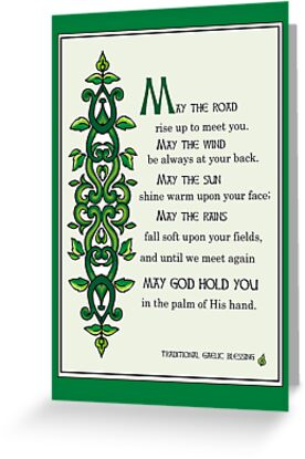 May the Road Rise up to Meet You, Irish Blessing by SandraRose