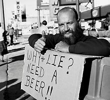 Why Lie, I Need A Beer by Cheryl L. Hrudka
