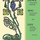 Dance, Sing, Live Celtic Design by SandraRose