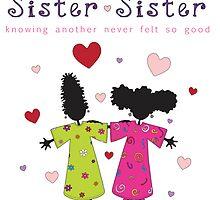 Sister ~ Sister by Nia Brown