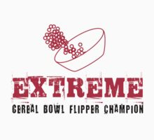 Extreme Cereal Bowl Flipper Champion by Zehda