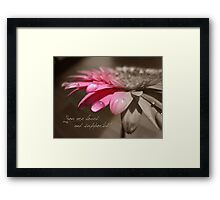You Are Loved And Supported Framed Print