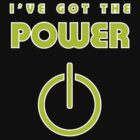 I've got the Power by flip20xx