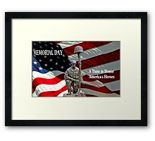 Memorial Day - A Time to Honor America's Heroes Framed Print