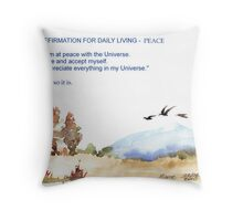 Affirmation for Daily Living - Peace Throw Pillow