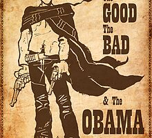 The Good, The Bad & The Obama by OscarEA