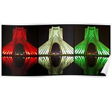 Azadi Tower (Triptych Reflection) -Tehran - Iran Poster