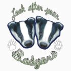 Look after your Badgers by Toff Creations