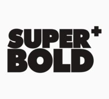 Super Bold by liammccormick