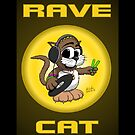 RAVE CAT! by Pat Scullion