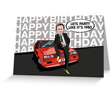 Gene Hunt Ashes to Ashes Happy Birthday Card Greeting Card