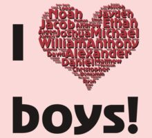 I love boys (T-Shirt & iPhone case) by Lenka