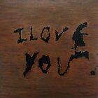 I Love You by Valentina Henao