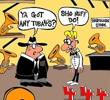 Got Tuba 4's? by Londons Times Cartoons by Rick  London