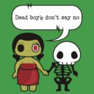 Zomibe Date - Dead boy's don't say no by trossi