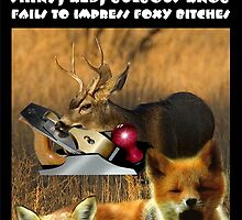 HORNY YOUNG BUCK'S ENORMOUS TOOL WITH SHINY, RED, BULBOUS KNOB FAILS TO IMPRESS FOXY BITCHES by DilettantO