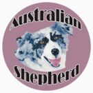 Australian Shepherd ~ Oil Painting ~ T-shirt and Stickers by Barbara Applegate