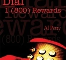 Dial 1 (800) Rewards by Albert Petty