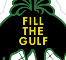 Fill The Gulf Sticker