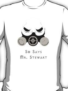 Mr. Stewart T-Shirt