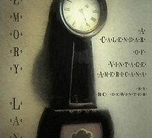 Memory Lane - A Calendar of Vintage Americana by RC deWinter by RC deWinter