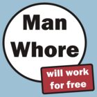 Man-whore by Kristiyan Angelov