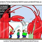 Lobster Catch Of The Day by Londons Times Cartoons by Rick  London