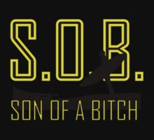 SON OF A BITCH by karmadesigner