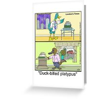 Duck Billed Platypus by Londons Times Cartoons Greeting Card