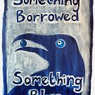 'Something Borrowed, Something Blue' by Thea T