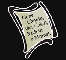 Gone Chopin by evisionarts