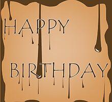 Chocolate birthday by Laschon Robert Paul