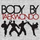 Body By Taekwondo by KRASH (Ashlee Fensand)