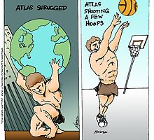 Atlas Shrugged N' Doin' Other Stuff by Londons Times Cartoons by Rick  London