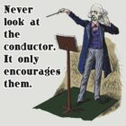Never Look at the Conductor by evisionarts